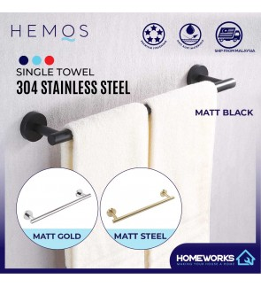 HEMOS BATHROOM FAUCET STAINLESS STEEL SUS 304 SINGLE TOWEL BAR HM-83801 (MATT BLACK, GOLD, SILVER)